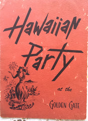 (Miami Beach) The Golden Gate [Hotel], Hawaiian Party Dinner Menu. [1956].