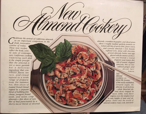 New Almond Cookery. By Michelle Schmidt. [1984].