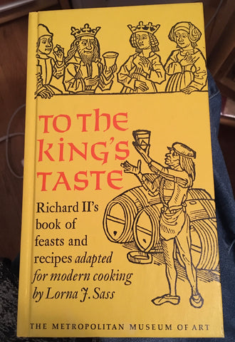 To the King's Taste. By Lorna J. Sass. [1975].