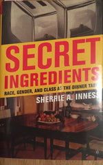 Secret Ingredients: Sherrie A. Inness.