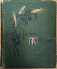 In the Kitchen. By Elizabeth S[mith]. Miller. [1875].