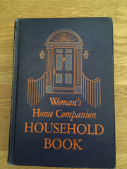 Woman's Home Companion Household Book. [1948].