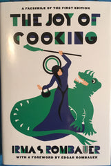 Facsimile edition of 1931 The Joy of Cooking. [1998].