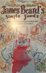 James Beard's Simple Foods.  Foreword by Julia Child. [1993}.