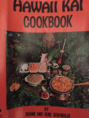 Hawaii Kei Cookbook. By Roana & Gene Schindler. [1970].