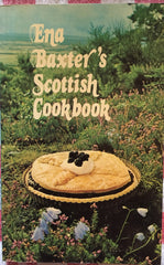 Ena Baxter's Scottish Cookbook.  [1978].