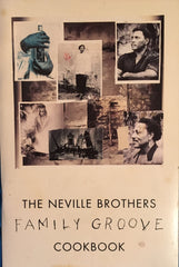 The Neville Brothers Family Groove Cookbook. A & M Records, 1992.
