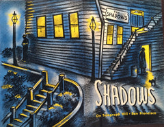 (Menu) The Shadows on Telegraph Hill. [ca. 1950's].