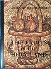 The Fruits of the Holy Land. By A. Goor & M. Nurock. [1968].
