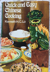 Quick and Easy Chinese Cooking.  By Kenneth H.C. Lo.  [1972].