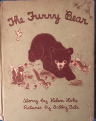 The Furry Bear. Story by Helen Hoke, Pictures by Sally Tate. [1943].