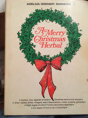 A Merry Christmas Herbal. By Adela Grenier Simmons. [1968].