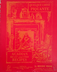 Acadian Meat & Fish Recipes. By Mercedes Vidrine. [1970].