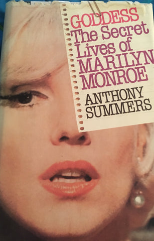 Goddess, The Secret Lives of Marilyn Monroe. By Anthony Summers. [1985].