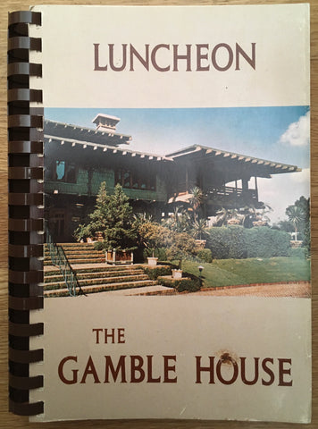 Luncheon at The Gamble House. Compiled by The Gamble House Docents. Pasadena: N.d. (1970's).