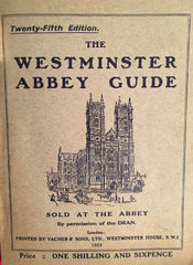 (Travel) The Westminster Abbey Guide. [1924].