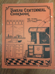 Juneau Centennial Cookbook. 1980