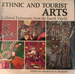 Ethnic and Tourist Arts. Ed. by Nelson Graburn. [1976].
