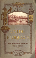 New Practical Guide to Florence and Environs. By Beniamino Majer. Trans. by A.E. Mondini. Milan: A. Srocchi. N.d., ca. 1910's.