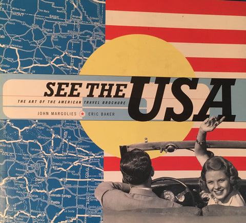 (Travel) See the U.S.A. By J. Margolies E. Baker. [2000].&