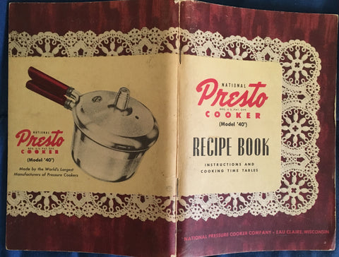 National Pressure Cooker Manual and Recipe Book. [1947].