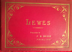 {Photographs} Lewes. East Sussex, England. N.pl.: F. B. Brooks, N.d. (ca. 1920's).