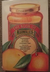 The Book of Marmalade. By C. Anne Wilson. [1985].