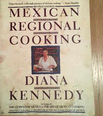 (Inscribed) Mexican Regional Cooking. By Diana Kennedy. [1990].