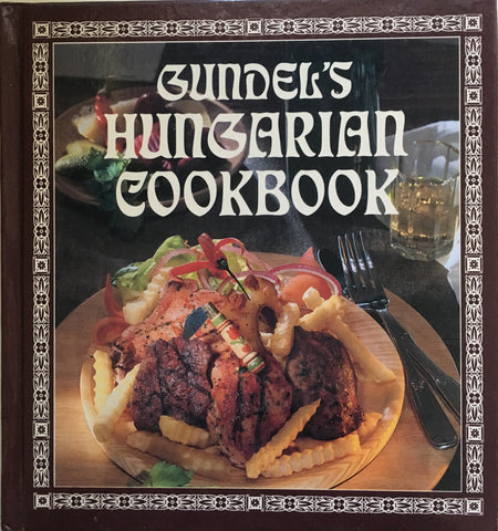 Gundel's Hungarian Cookbook. [2001]