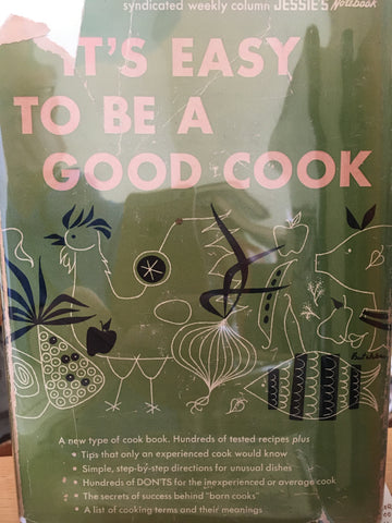It's Easy to be a Good Cook! By Jessie De Both. [1951].