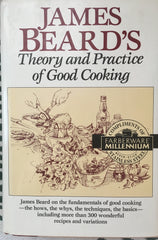 James Beard's Theory and Practice of Good Cooking.  [1990].