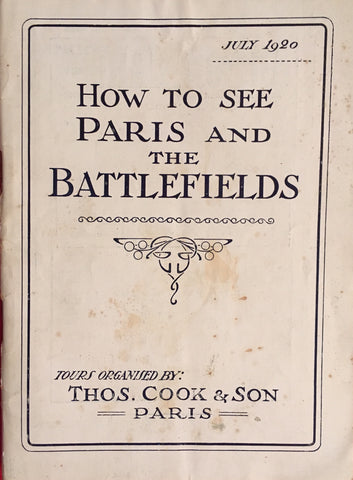 (Travel) {WW1} How to See Paris and The Battlefields. [1920].
