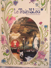 (Menu) Le Train Bleu. Gare de Lyon, Paris.  [Ca. 1987].