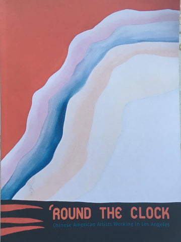 (Exhibition Catalogue) 'Round the Clock. By Sonia Mak. [2012].