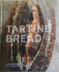 Tartine Bread. By Chad Robertson. [2010].