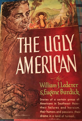 The Ugly American. By Wm. Lederer & Eugene Burdick. [1958].