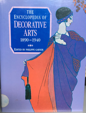 Encyclopedia of Decorative Arts, 1890-1940.  Ed. by Phillippe Garner.  [1978].