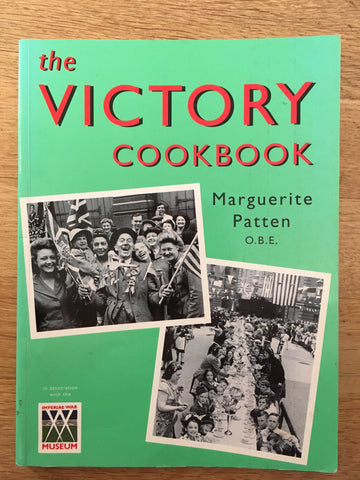 The Victory Cookbook. By Marguerite Patten. [1995].