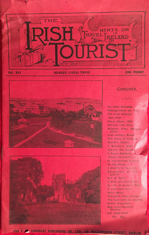 (Travel) {Periodical] The Irish Tourist. Hints on Travel in Ireland. [1909].