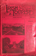{Periodical] The Irish Tourist. Hints on Travel in Ireland. Vol. XVI, No. 3. Dublin: Crossley, 1909.
