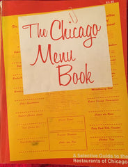 (Chicago) The Chicago Menu Book. [1976].