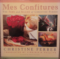 Mes Confitures. By Christine Ferber. [2002].