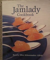The Jamlady Cookbook. By Beverly E. S. Alfeld. [2004].