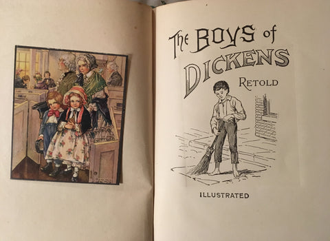 The Boys of Dickens, Retold. McLoughlin Bros. Publishers. [ca. 1900's].