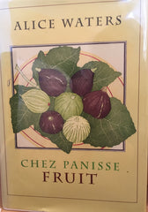 Chez Panisse Fruit. Signed bookplate laid in. 2002