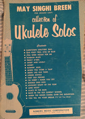 (Ukulele) Collection of Ukulele Solos. By May Singhi Breen. [1955].