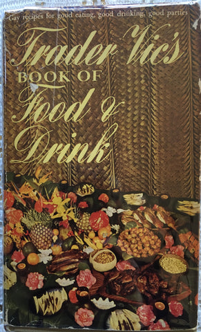 Trader Vic's Book of Food & Drink. [1946].