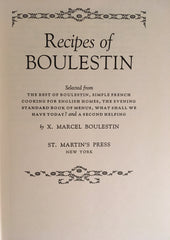 Recipes of Boulestin.  By X. Marcel Boulestin. NY: St. Martin's, 1971