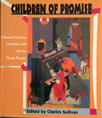 Children of Promise. Ed. by Charles Sullivan. [1991].