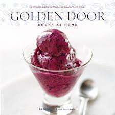 (Signed!)  Golden Door Cooks at Home.  Rucker, Dean.  [2009].